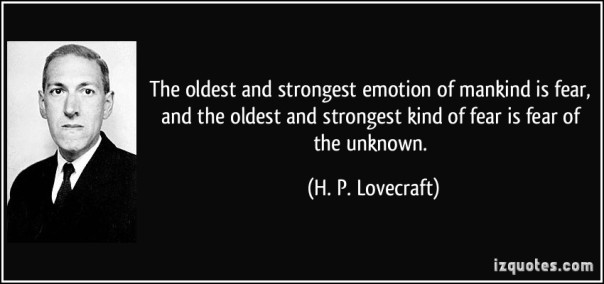 Fear of the Unknown